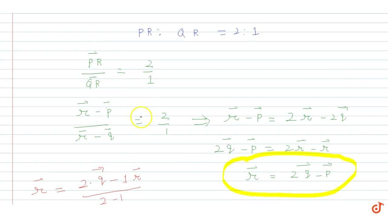 Solution for P and Q are two   points with position vector