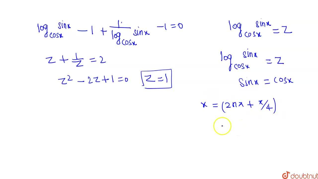 """Solution for If """"log""""_(""""cos""""x) """"tan"""" x + """"log""""_(""""sin""""x) """"cot"""""""