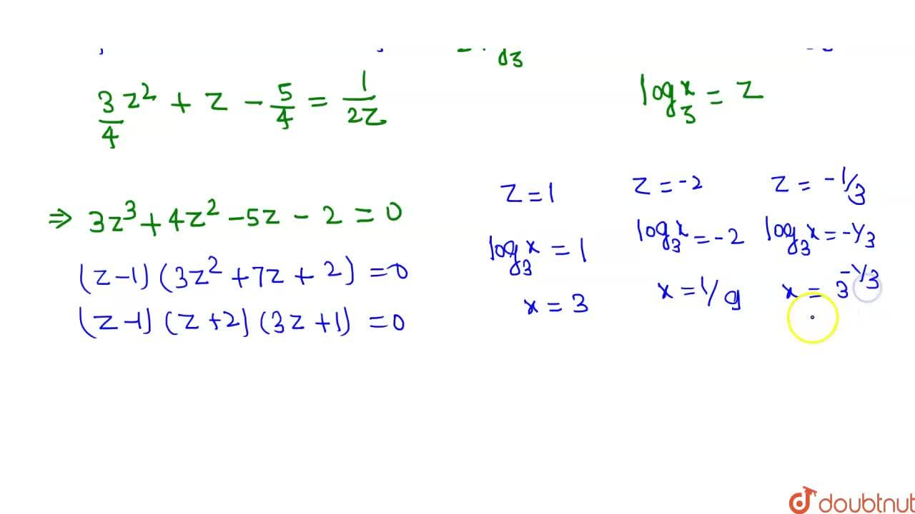 """Solution for If x^({(3),(4)(""""log""""_(3)x)^(2) + (""""log""""_(3)x)-(5)"""