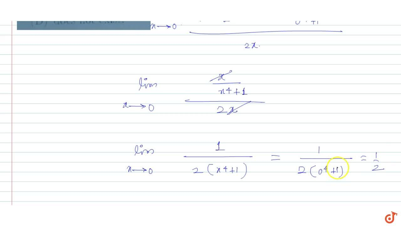 `lim_(x->0)1/(x^2)int_0^x(t dt)/(t^4+1)` is equal to