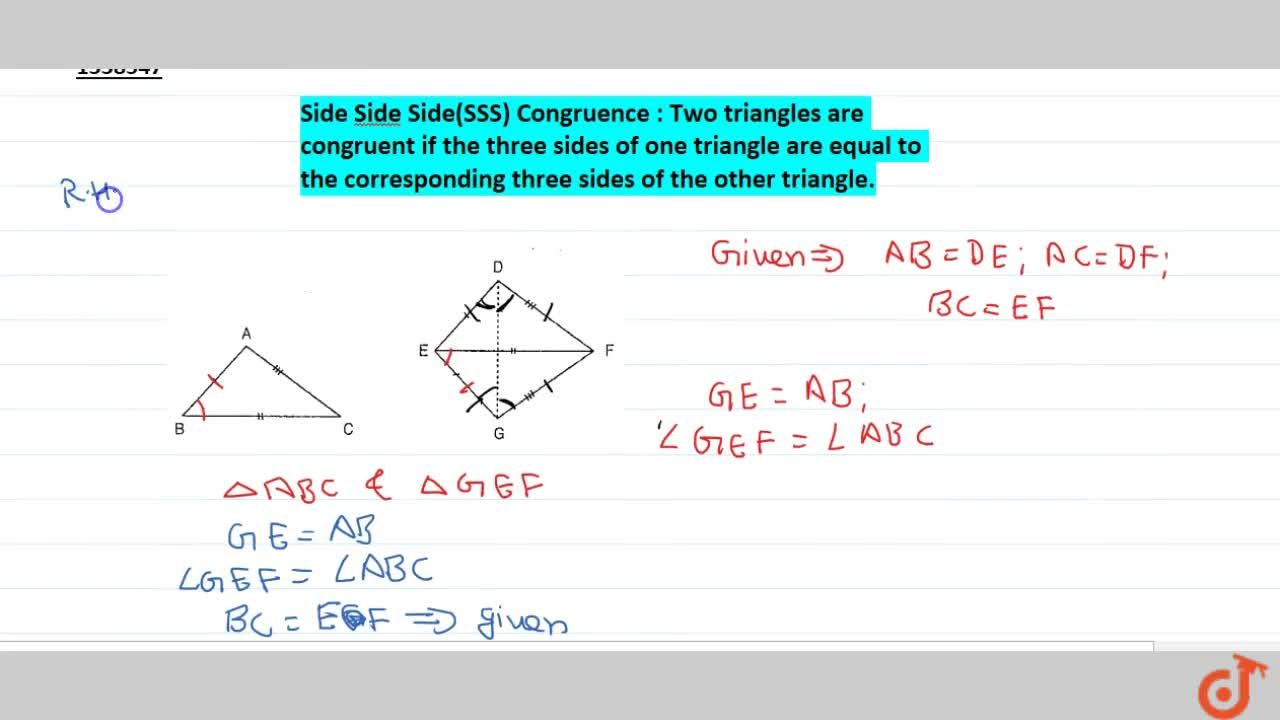 Solution for Side Side Side(SSS) Congruence : Two triangles are