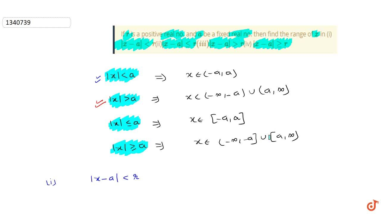 Solution for If r is a positive real no. and a be a fixed r