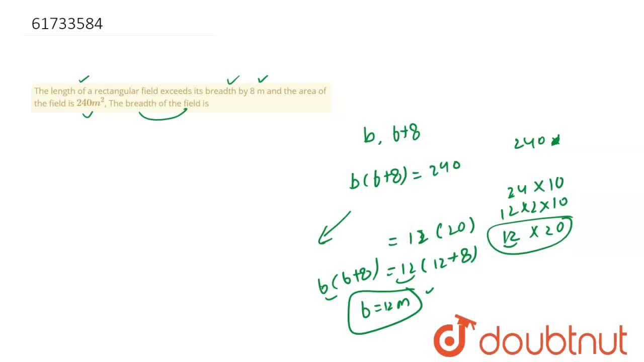 Solution for The length of a rectangular field exceeds its brea