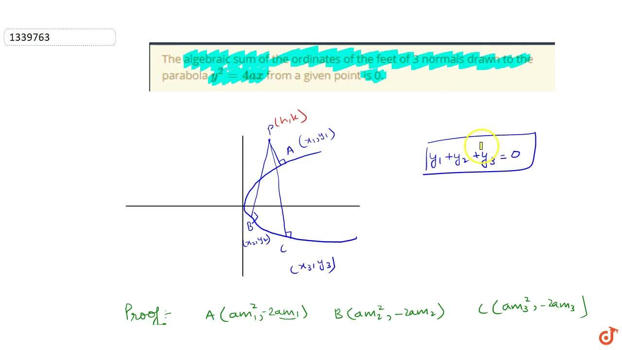 Solution for The algebraic sum of the ordinates of the feet of