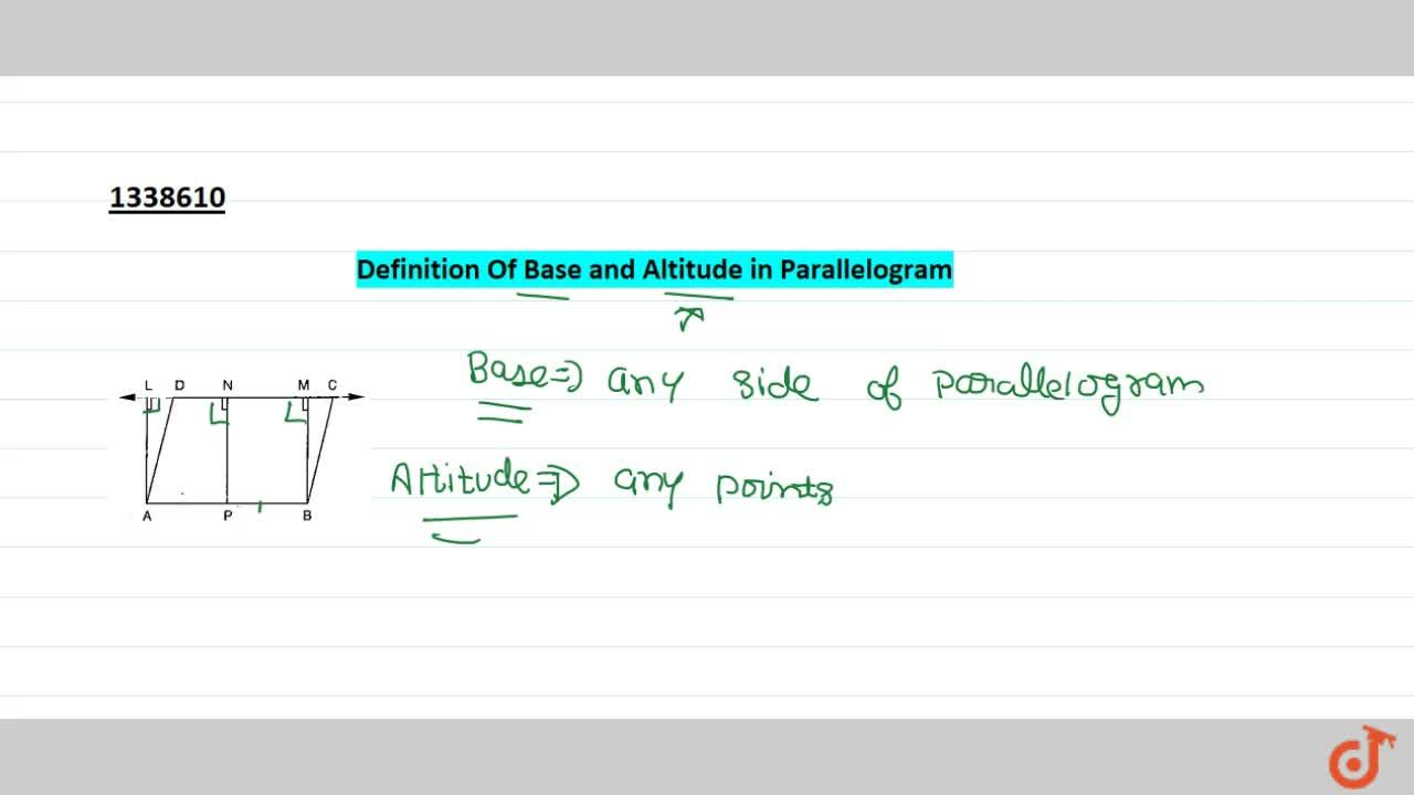Definition Of Base and Altitude in parallelogram