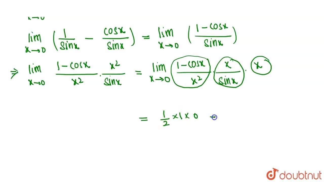 Solution for (lim)_(x->0)(cose cx-cotx)