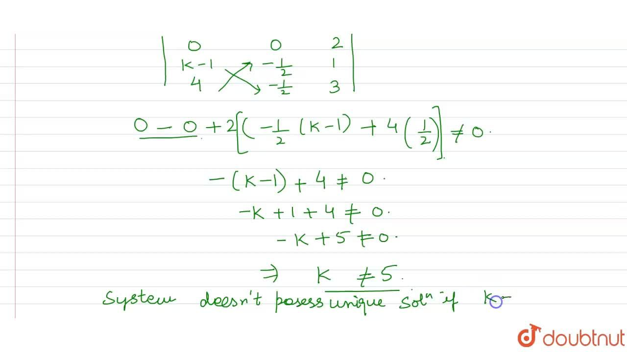Solution for What should be the value  of k so that the system