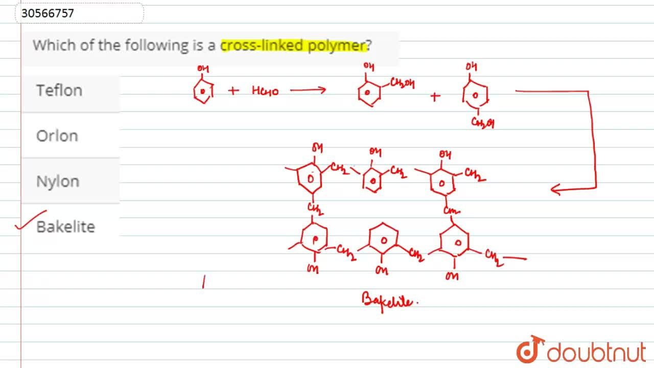 Solution for Which of the following is a cross-linked polymer?