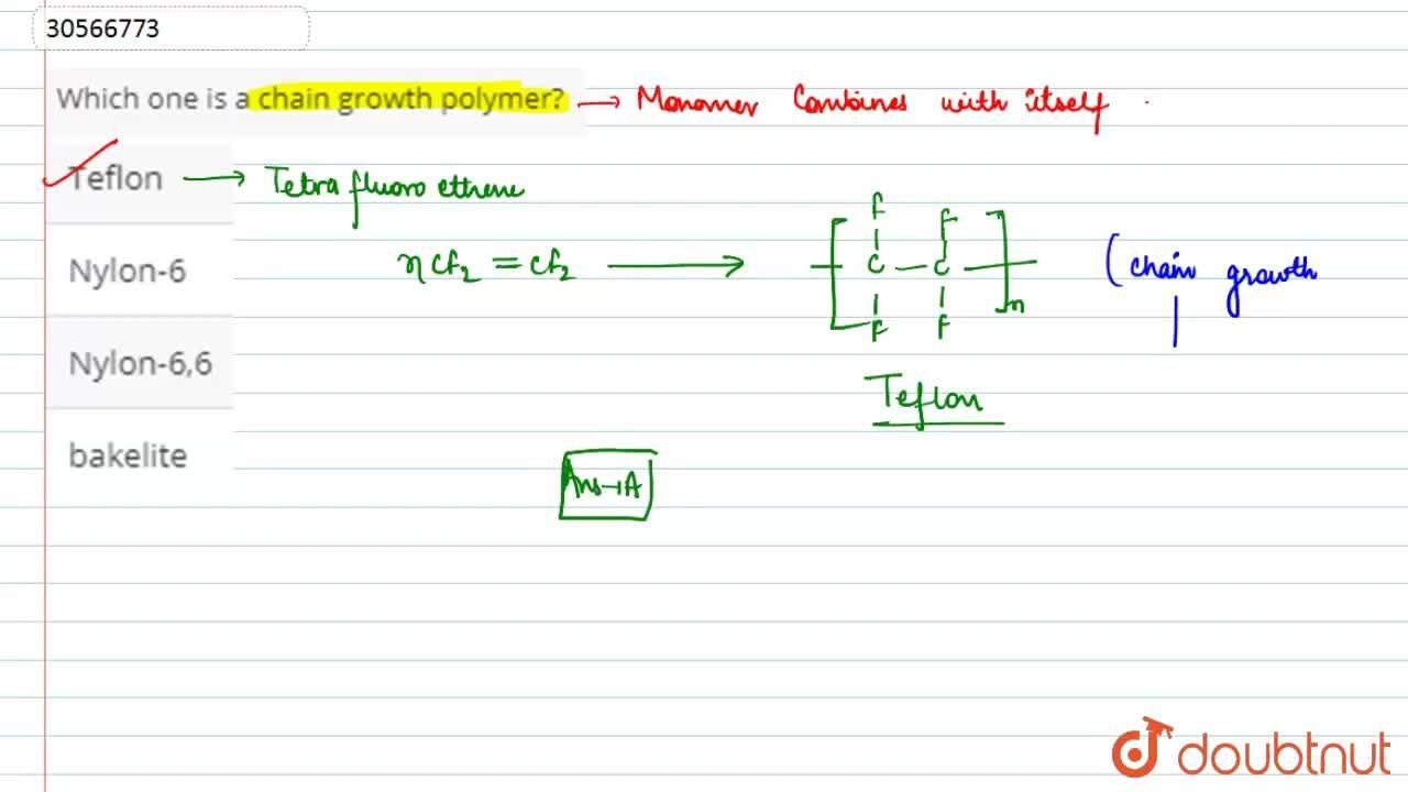 Solution for Which one is a chain growth polymer?