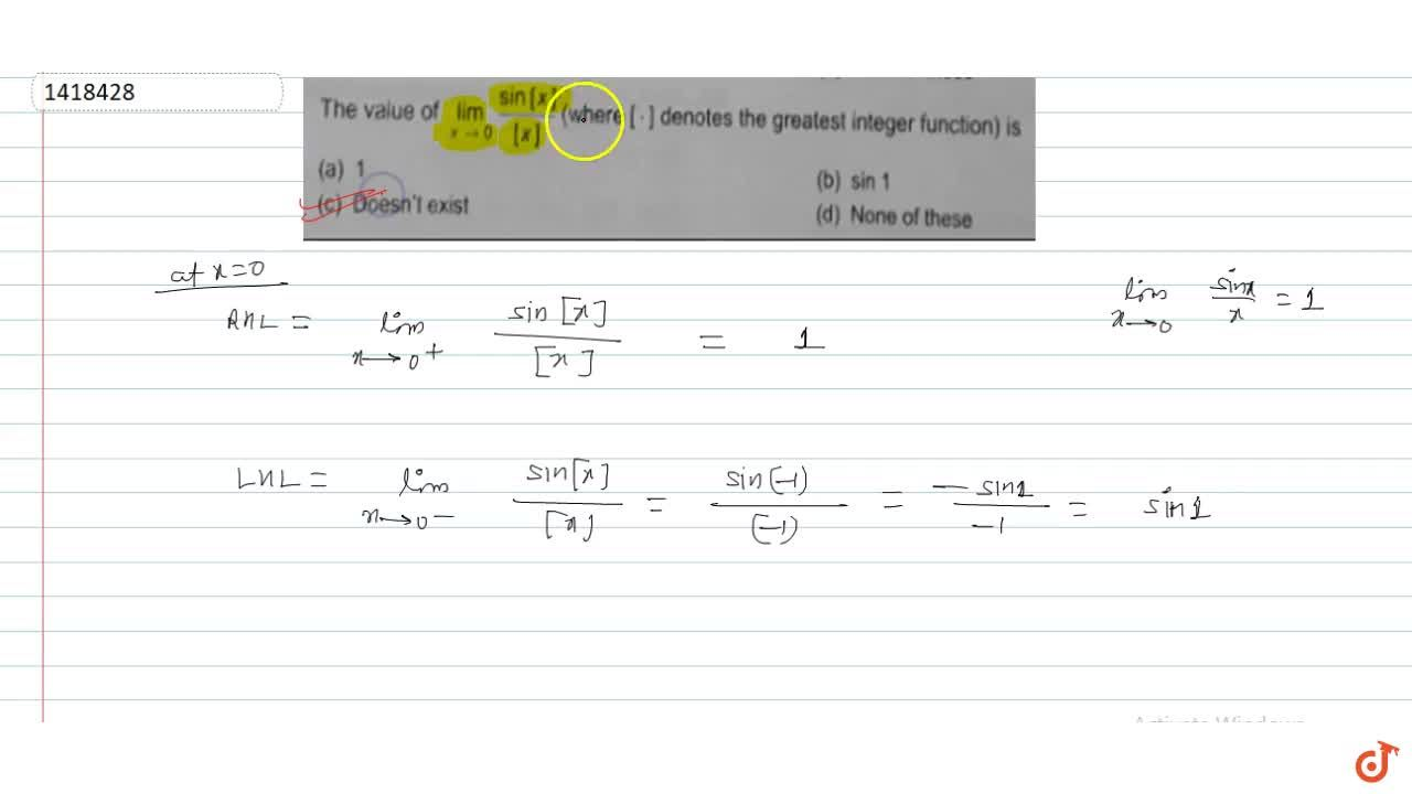 Solution for The value of lim_(x->oo)((sin)[x]),[[x]] (where[*