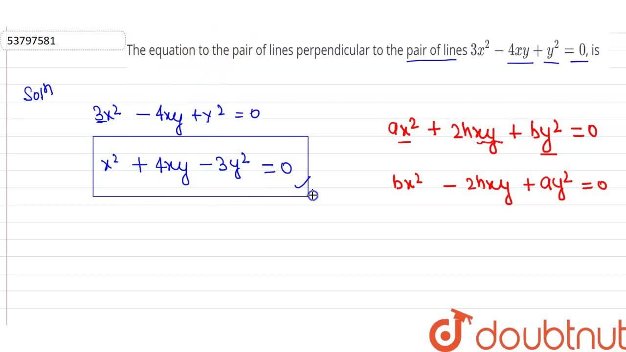 Solution for The equation to the pair of lines perpendicular to
