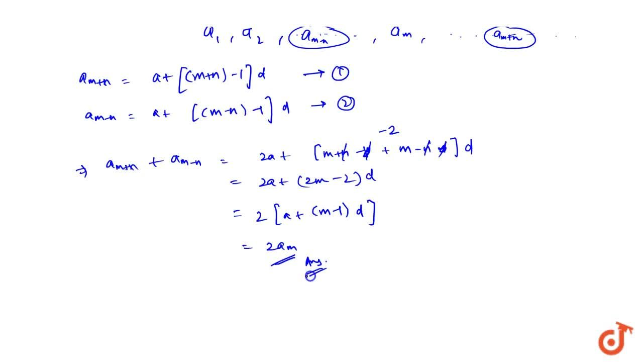 Solution for Show that the sum of (m+n)^(th) and (m-n)^(th) t