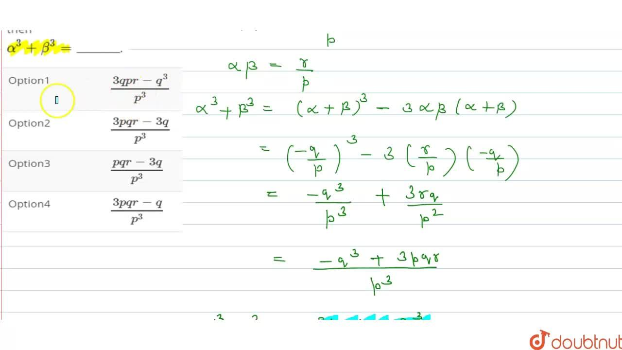 Solution for If alpha, beta are the roots of px^(2) + qx + r