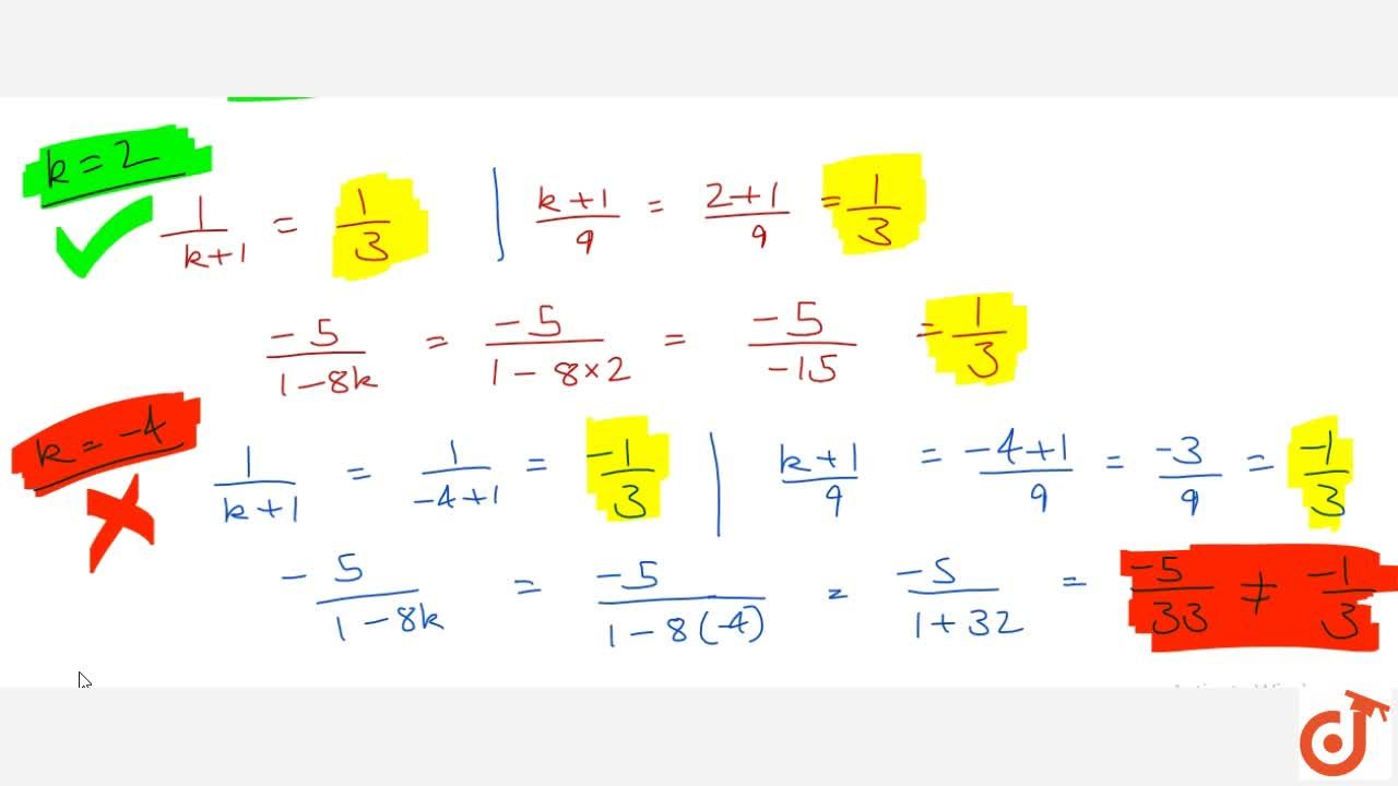 Solution for Find the value of k for which the following system