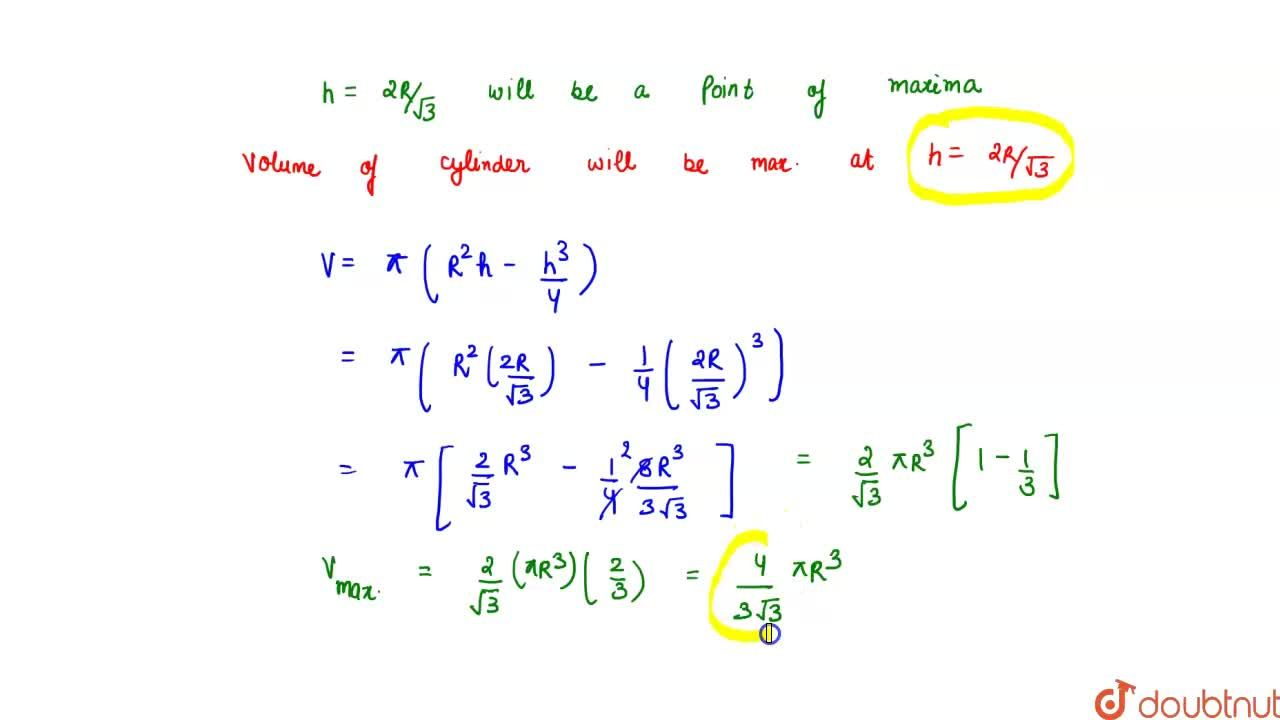 Solution for Show that the height of the cylinder of maximum  v