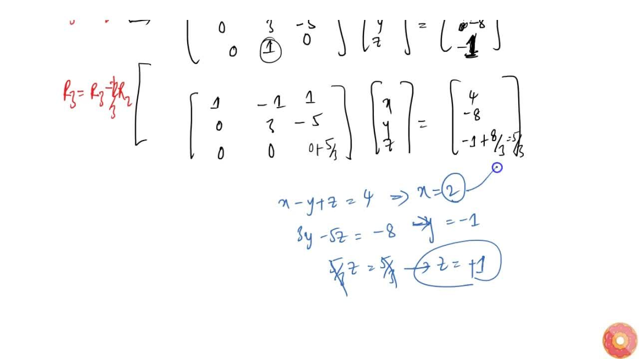 Solution for Using matrices, solve the following system of   e