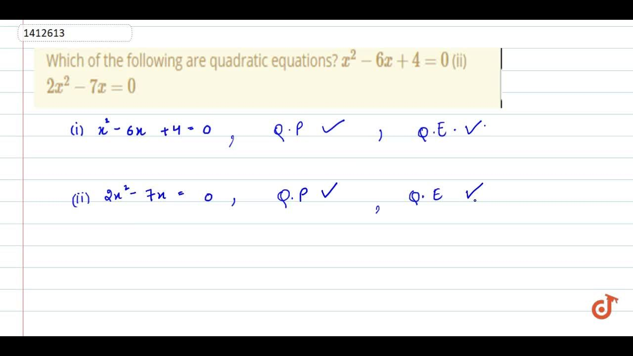 Solution for Which of   the following are quadratic equations?