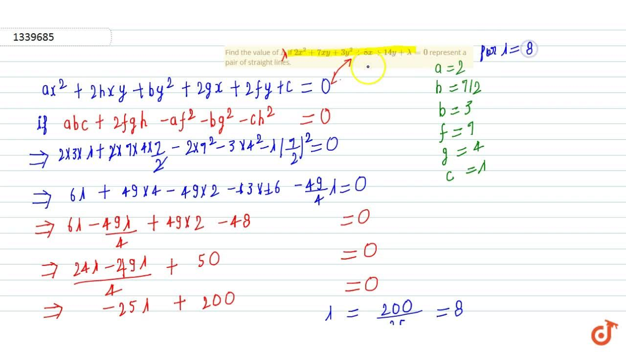 Solution for Find the value of Lambda if 2x^2+7xy+3y^2+8x+14