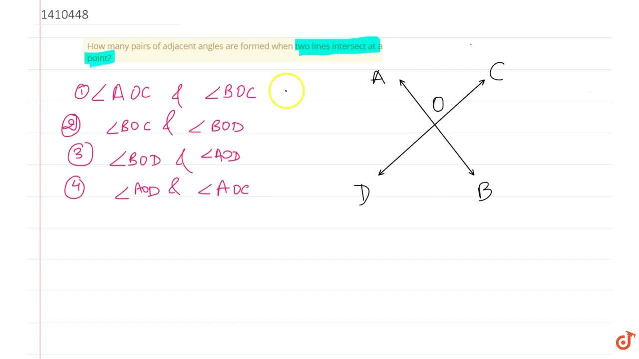 Solution for How many pairs of   adjacent angles are formed whe