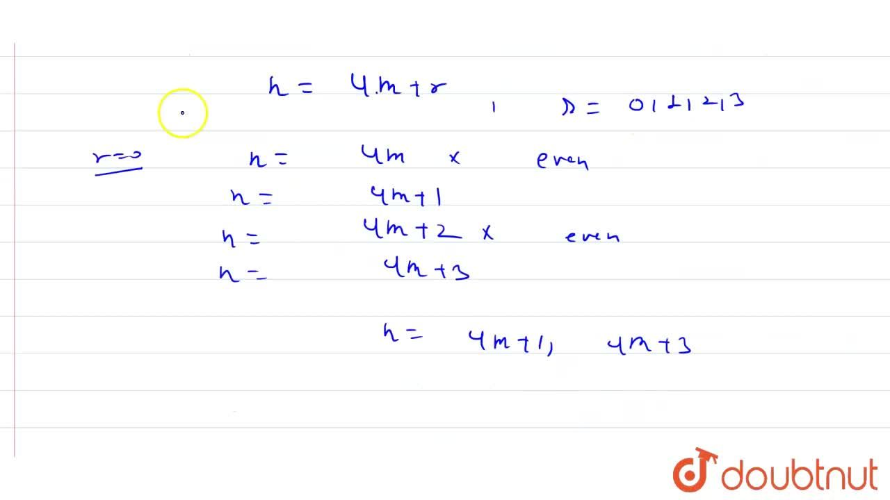 Solution for Show that any positive odd integer of the form (4