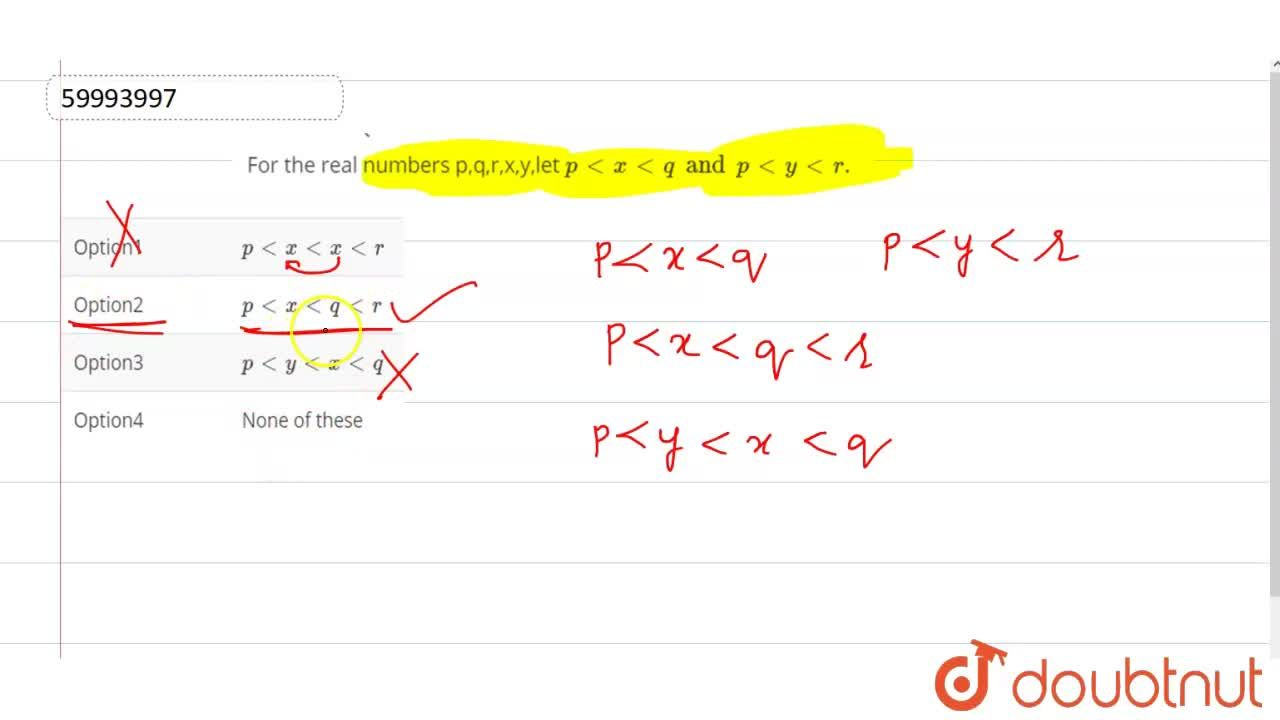 Solution for For the real numbers p,q,r,x,y,let p lt x lt q an