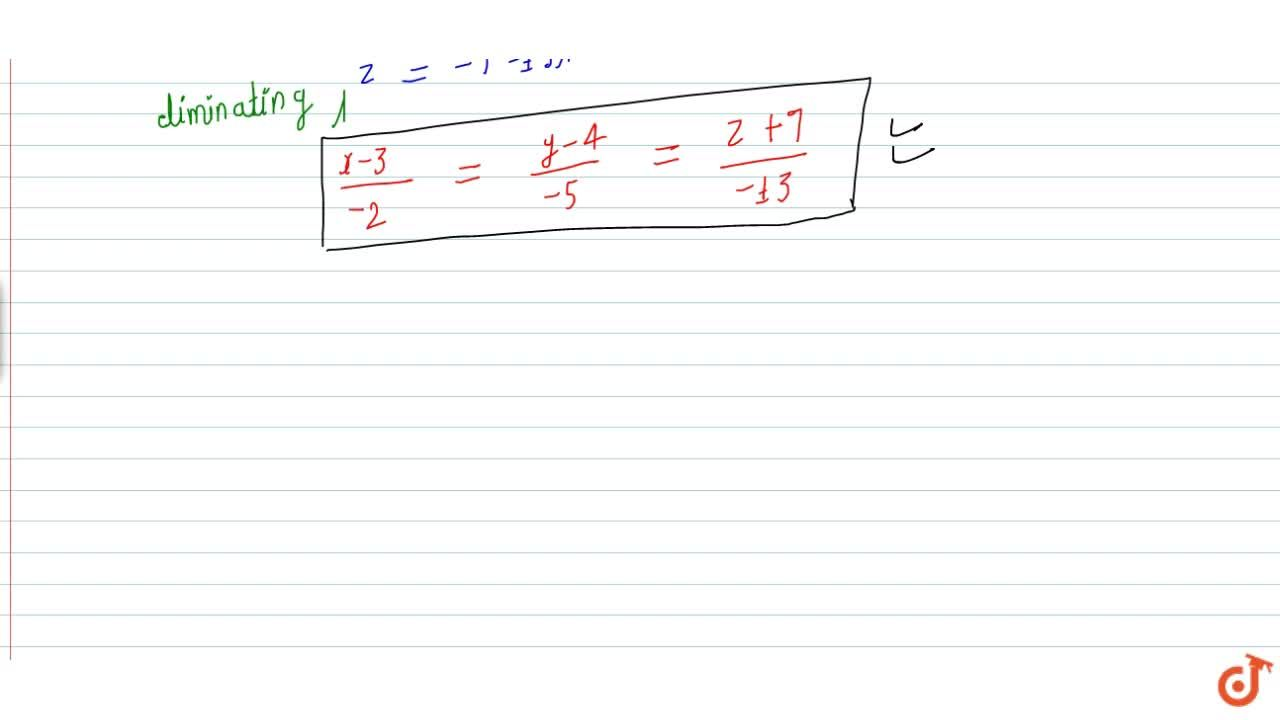 Solution for Find the vector equation of the line through A(3;