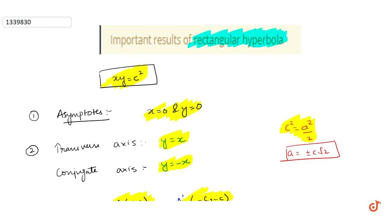 Solution for Important results of rectangular hyperbola