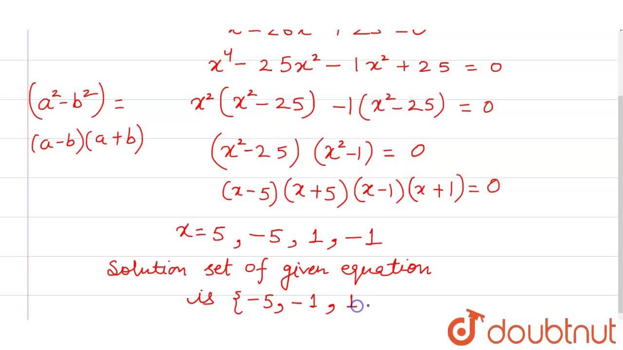 Solution for What is the solution set for the equation x^(4) -