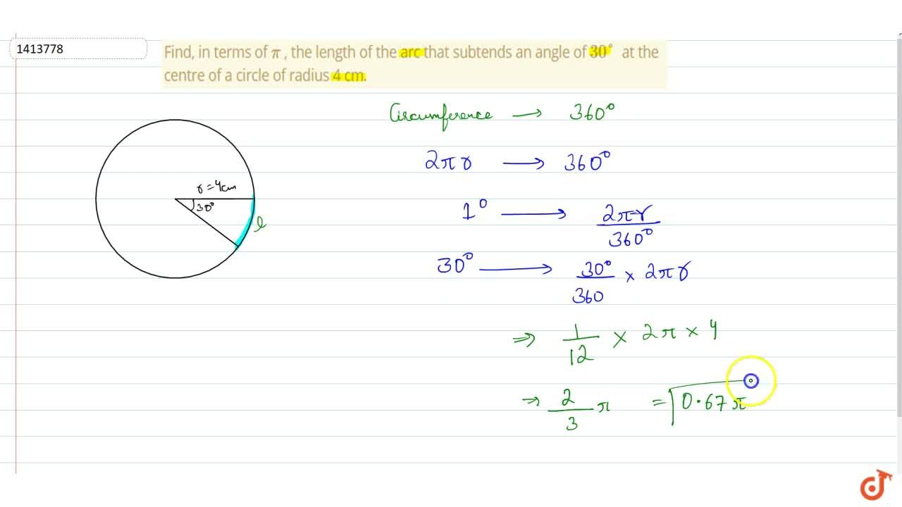 Solution for Find, in terms of pi , the length of the arc tha