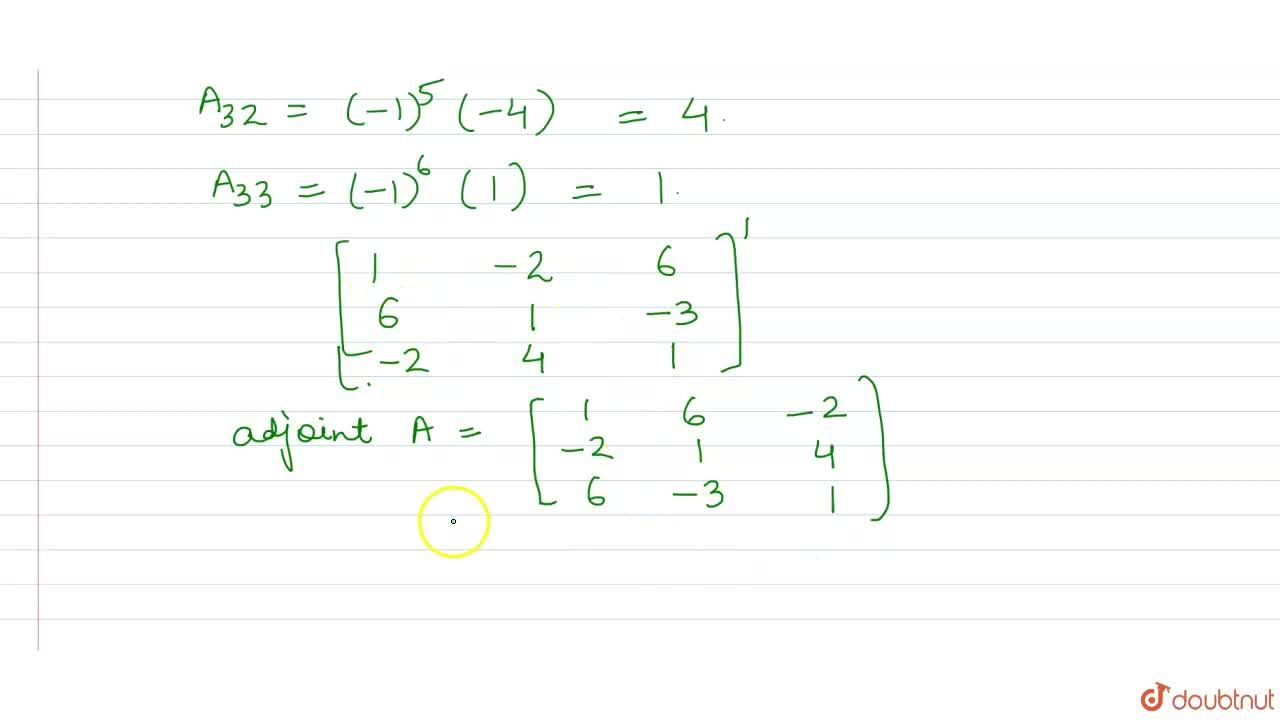 Solution for The adjoint of the matrix A=[{:(1,0,2),(2,1,0),(0