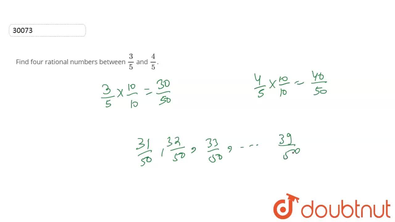Find four rational numbers between 3,5 and 4,5.