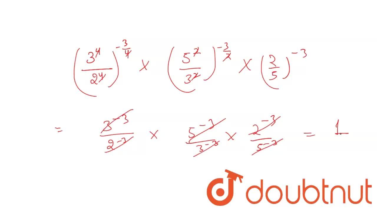 Solution for Simplify : (81,16)^(-3,4) xx [(25,9)^(-3,2) -: (5