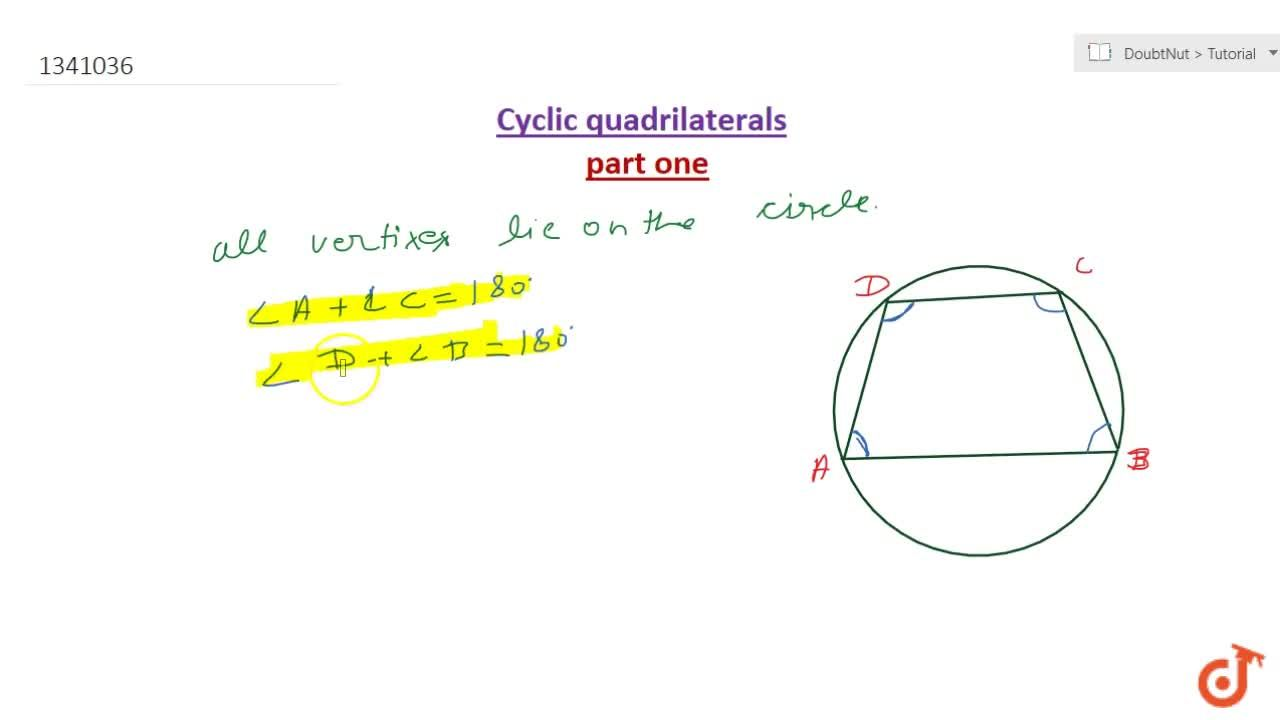 Solution for The opposite angles of a cyclic quadrilaterals are