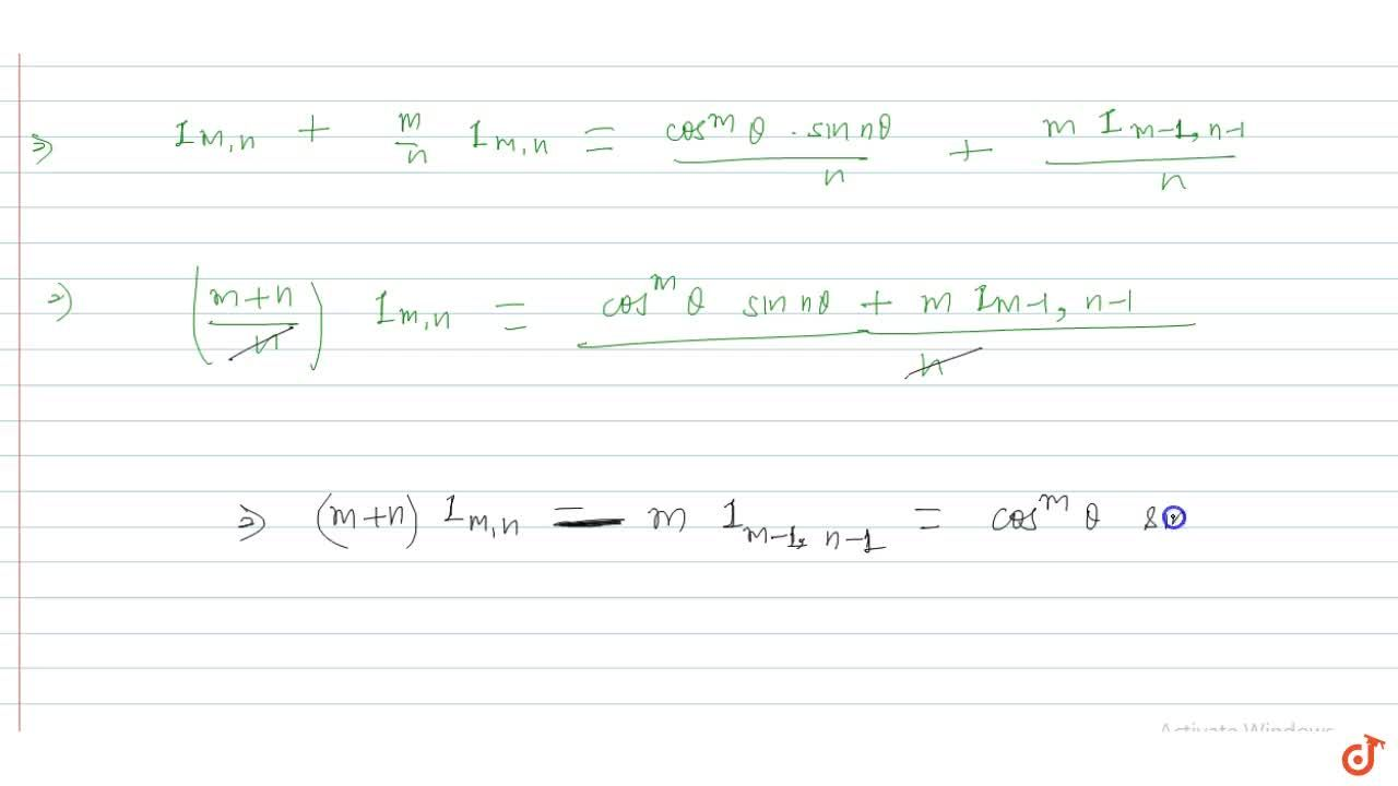 Solution for If I_(m , n)=intcos^mtheta . cosntheta and dd;the