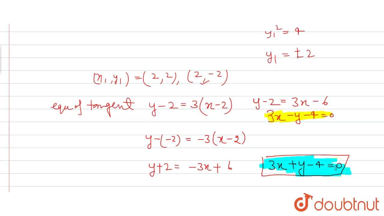 Solution for Find the equation of the tangents to the curve 3x