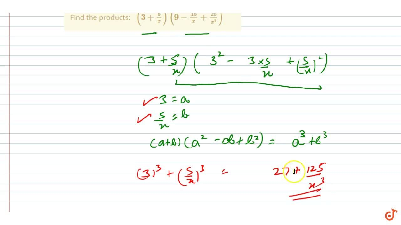 Solution for Find the products: (3+5,x)(9-(15),x+(25),(x^2))
