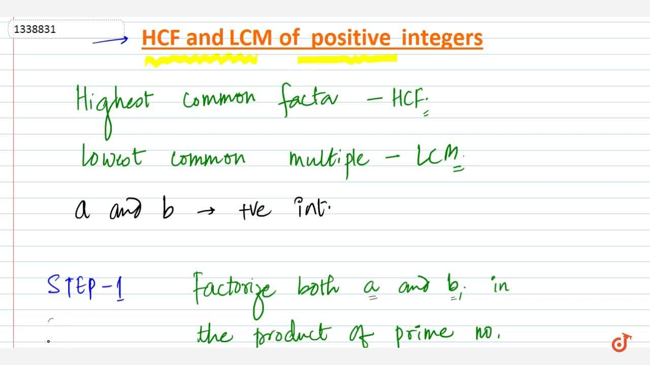 Solution for HCF and LCM of Positive integers