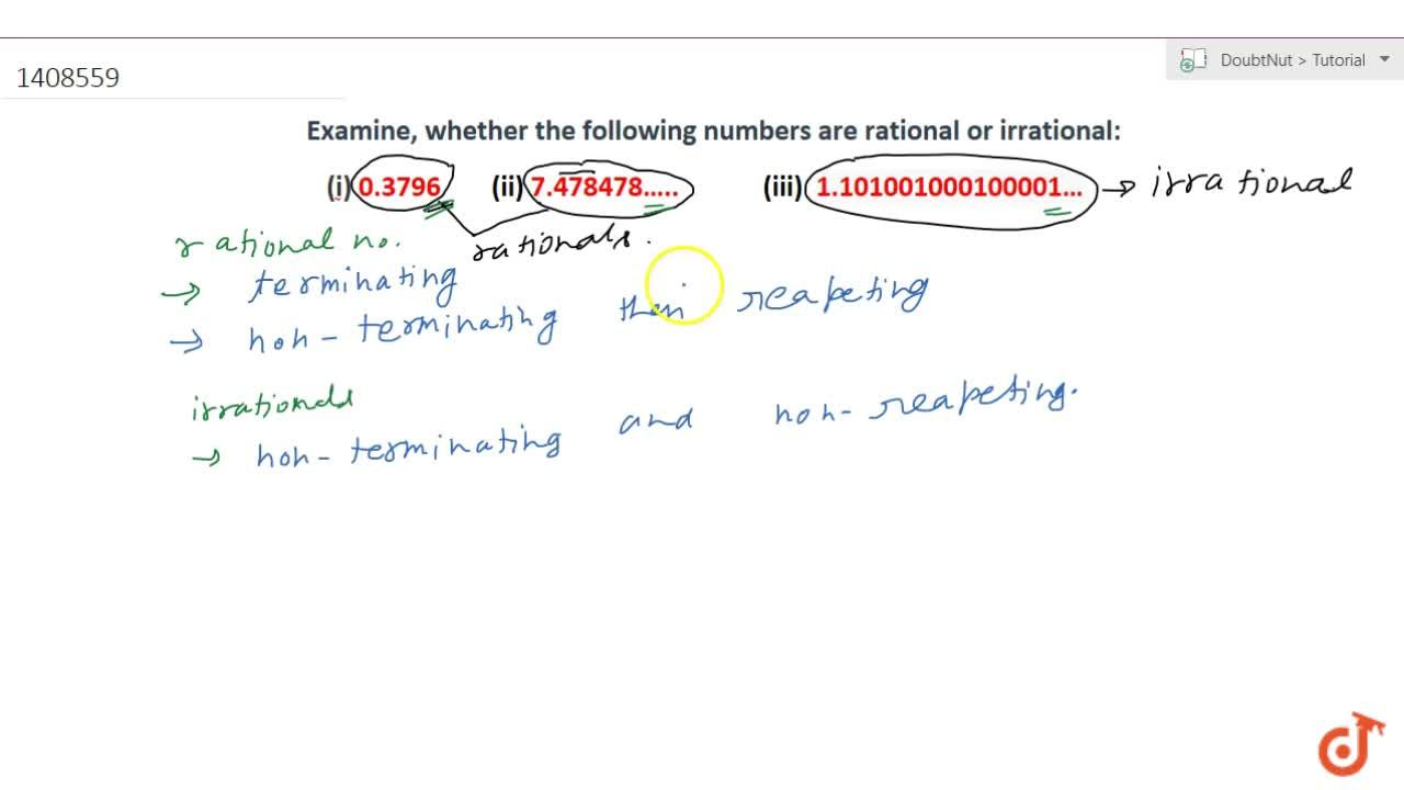 Examine, whether the following numbers are