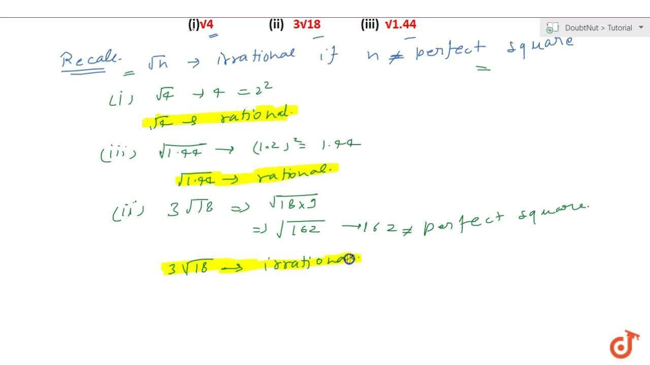 Solution for Identify the following as rational or irrational