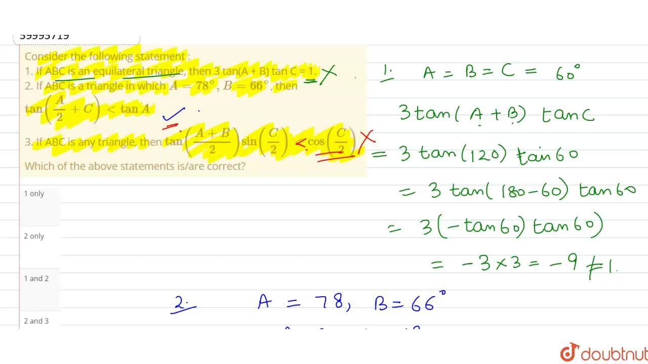 Solution for Consider the following statement : <br> 1. If ABC